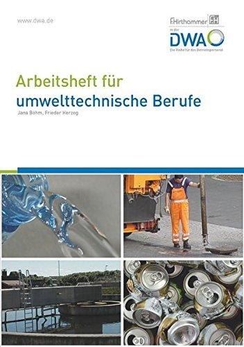 Arbeitsheft für umwelttechnische Berufe: Kernqualifikationen