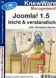 Joomla 1.5 leicht & verständlich (KnowWare Management) - Johann-Christian Hanke