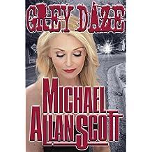 Grey Daze: A Lance Underphal Mystery (English Edition)