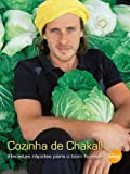 Cozinha De Chakall. Receitas Rapidas Para O Bom Humor (Em Portuguese do Brasil)