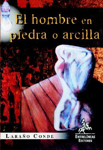 El Hombre En Piedra O Arcilla Cover Image