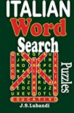 Italian Word Search Puzzles (Volume 1) (Italian Edition) by J S Lubandi (2014-01-13)