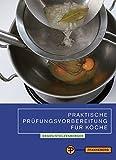 Praktische Prüfungsvorbereitung für Köche