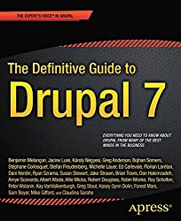 The Definitive Guide to Drupal 7 (Definitive Guide Apress)