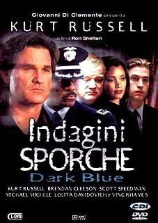 Indagini Sporche - Dark Blue [Italian Edition] by kurt russell