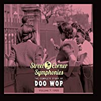 Street Corner Symphonies - The Complete Story of Doo Wop, Vol. 7: 1955