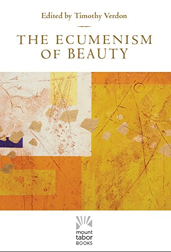 The Ecumenism of Beauty (Mount Tabor Books) (English Edition)