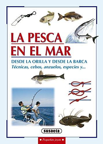 La pesca en el mar (Pequeñas Joyas) por Susaeta Ediciones S A