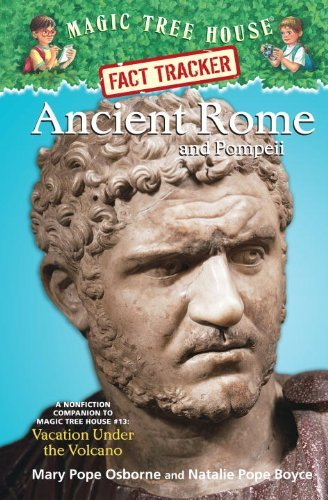 Ancient Rome and Pompeii: A Nonfiction Companion to Magic Tree House #13: Vacation Under the Volcano (Magic Tree House Fact Tracker) by Mary Pope Osborne (2006-04-30) par Mary Pope Osborne;Natalie Pope Boyce