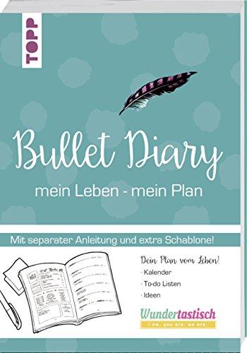 Buchcover Bullet Diary: Lieben - Leben - Listen.16-seitiges Booklet (mit Anleitung) und Schablone in hinterer Klappe, Buchschleife