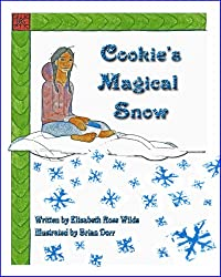 Cookie's Magical Snow (Happy Heart & Peaceful Mind Series Book 6)