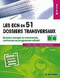 Les ECN en 51 dossiers transversaux - Tome 1