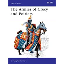 The Armies of Crécy and Poitiers (Men-At-Arms (Osprey))