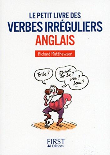 Le Petit livre des Verbes irrguliers anglais