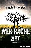 Image of Wer Rache sät: Kriminalroman (Ein-Petra-Taler-Krimi 4)