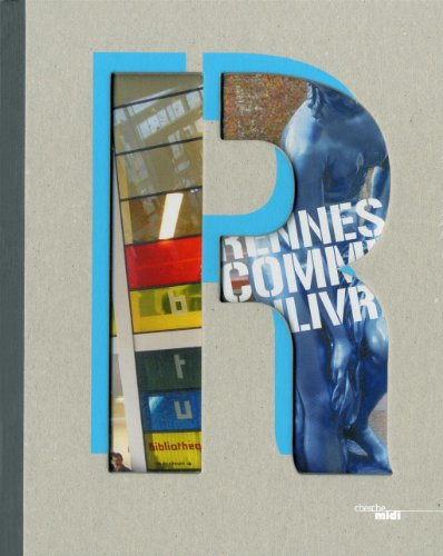 Rennes comme un livre par Pierre Dottelonde, Collectif
