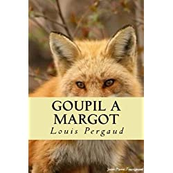 Goupil a Margot -- Premio Goncourt 1910