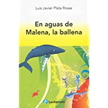 En aguas de Malena, la ballena (Biblioteca Juvenil)