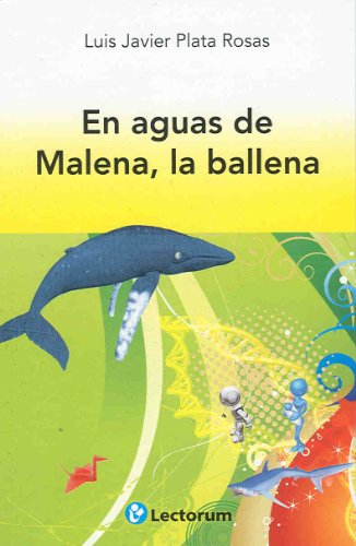 En aguas de Malena, la ballena/In the Waters of Malena, The Whale par Luis Javier Plata Rosas