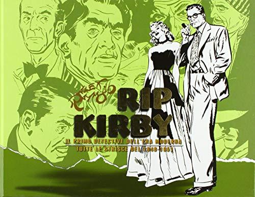 Rip Kirby. Il primo detective dell'era moderna. Strisce giornaliere: 2
