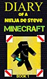 Diary of a Ninja de Steve Minecraft - Book 1 (French Edition)