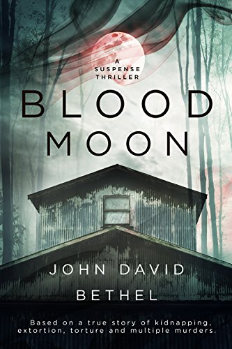 Blood Moon by [Bethel, John David]