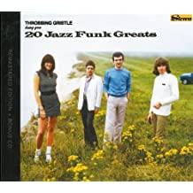 Throbbing Gristle Bring You...  20 Jazz Funk Greats