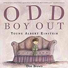 [Odd Boy Out: Young Albert Einstein] (By: Don Brown) [published: June, 2008]