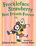 Freckleface Strawberry: Best Friends Forever (English Edition)