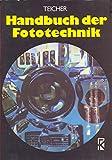 Handbuch der Fototechnik