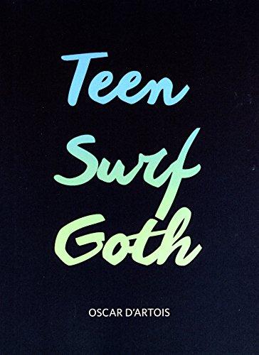 TEEN SURF GOTH por Oscar D'Artois