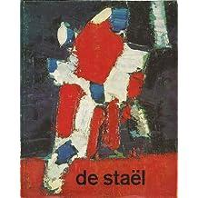 De Stael. A Retrospective Exhibition held during 1965-1966 in Rotterdam Zurich Boston Chicago New York
