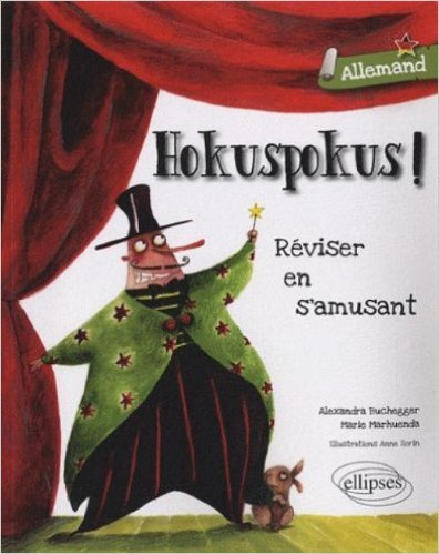 allemand-hokuspokus-rviser-en-jouant-de-marie-marhuenda-alexandra-buchegger-anne-sorin-illustrations-5-mai-2010