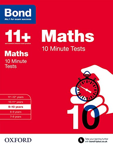 Bond 11+: Maths: 10 Minute Tests: 9-10 years
