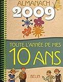 Almanach2009-Toute l'Annee de Mes 10 Ans