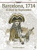 Barcelona 1714 el once de septiembre