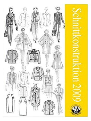 Schnittkonstruktion 2009: Sammelband Schnittkonstruktion Damenbekleidung -