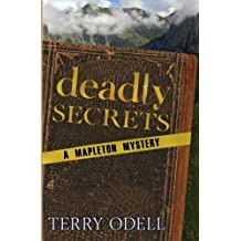 Deadly Secrets: A Mapleton Mystery by Terry Odell (2012-02-05)