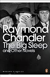 The Big Sleep and Other Novels (Penguin Modern Classics)