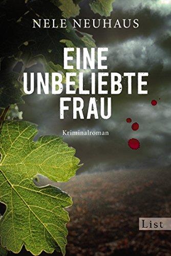 Buchcover Eine unbeliebte Frau: Der erste Fall für Bodenstein und Kirchhoff (Ein Bodenstein-Kirchhoff-Krimi, Band 1)