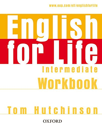 English for Life Intermediate. Workbook without Key
