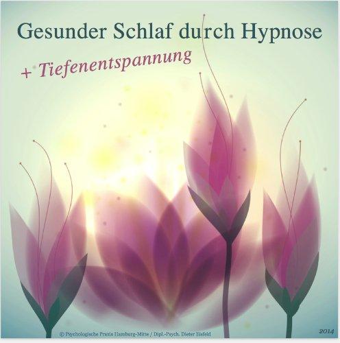 Image of GESUNDER SCHLAF DURCH HYPNOSE + TIEFENENTSPANNUNG (!NEU!) (Hypnose-Audio-CD)--> Diese professionelle Hypnose-CD ist bestens geeignet gegen Ein- und Durchschlafproblemen. Damit gehören die Schlafprobleme der Vergangenheit an!