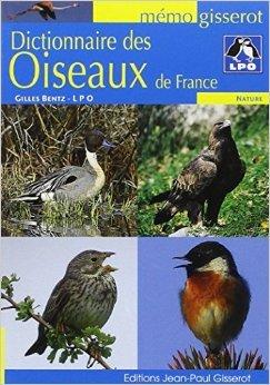 Dictionnaire des oiseaux de France de BENTZ Gilles ( 13 juin 2008 )