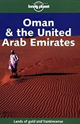 Oman and the United Arab Emirates (Lonely Planet Guides) by Lou Callan (2000-06-30)