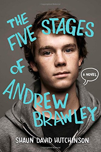The Five Stages of Andrew Brawley por Shaun David Hutchinson