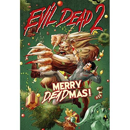 Evil Dead 2 : Merry Deadmas !
