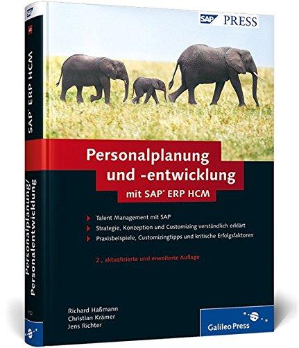 Personalplanung und -entwicklung mit SAP ERP HCM (SAP PRESS)