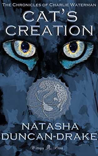 ebook: Cat's Creation (The Chronicles of Charlie Waterman Book 2) (B007NH8O9C)