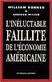 L' Inéluctable Faillite de l'économie américaine