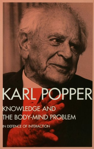 Knowledge and the Body-Mind Problem: In Defence of Interaction (English Edition)